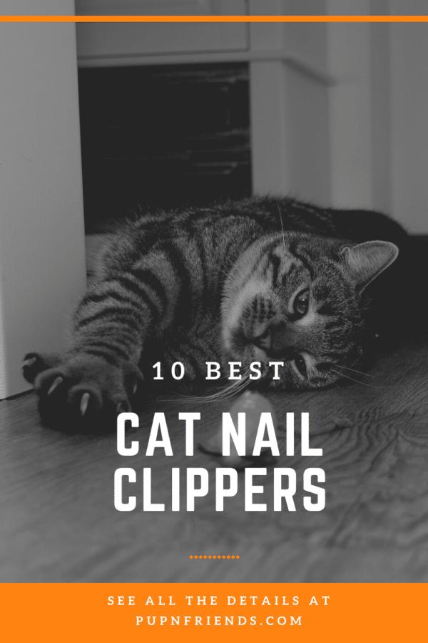 10 Best Cat Nail Clippers #pupnfriends